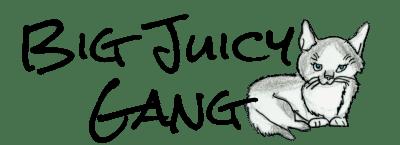 Big Juicy Gang